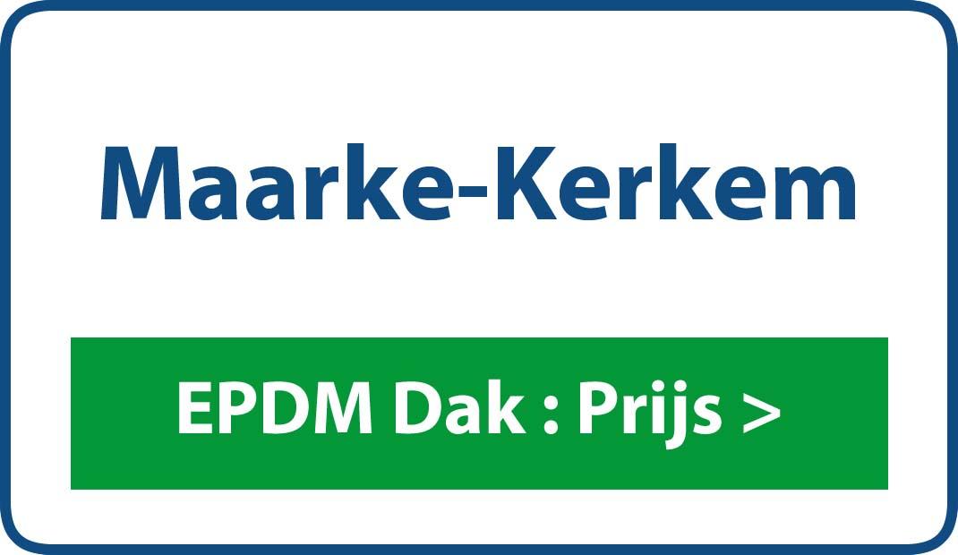 EPDM dak Maarke-Kerkem